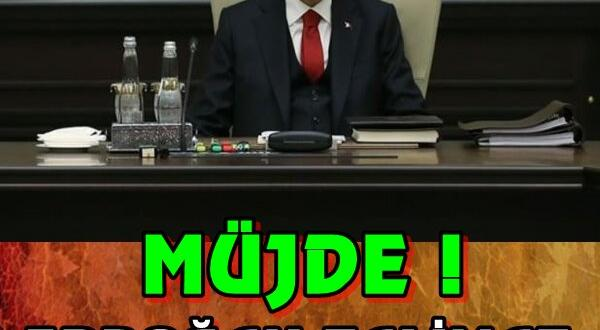 Müjde ! Erdoğan Talimat Verdi