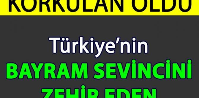 Türkiye'nin Bayram Sevincini Kursağında Bırakan Haber