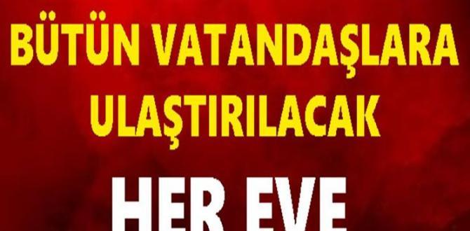 Son dakika! Erdoğan Gönderdi:Bütün Vatandaşlara Ulaştırılacak